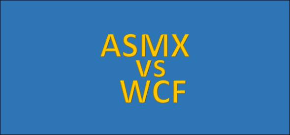 ASMX vs WCF